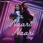 The Naari Naari Song (From