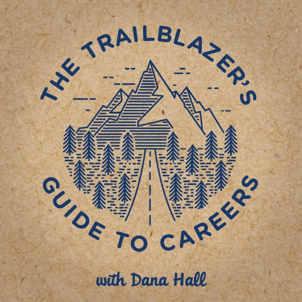 The Trailblazer's Guide to Careers