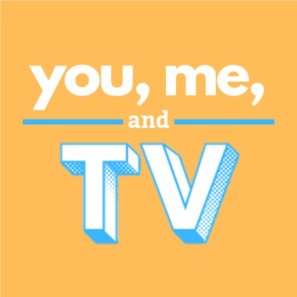 You, Me, and TV