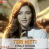 Teri Mitti - Female Version (From