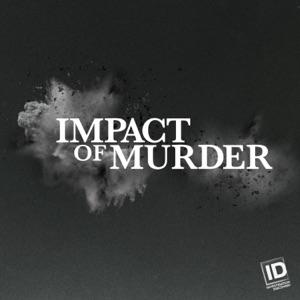 Impact of Murder, Season 1 - Episode 1
