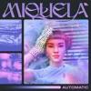 Miquela - Automatic