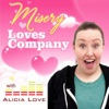 Misery Loves Company With Alicia Love
