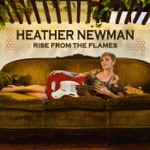 Heather Newman - You Mean to Tell Me