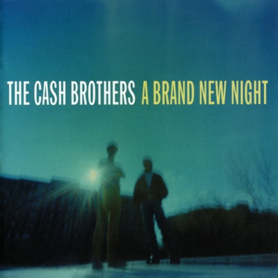 A Brand New Night - The Cash Brothers