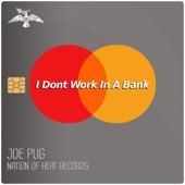 Joe Pug - I Don't Work in a Bank