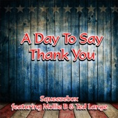 Squeezebox - A Day to Say Thank You (feat. Mollie B & Ted Lange)