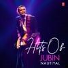 Hits of Jubin Nautiyal