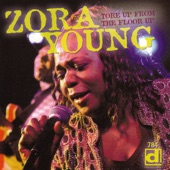 Zora Young - I'm Gonna Do The Same Thing They Did To Me
