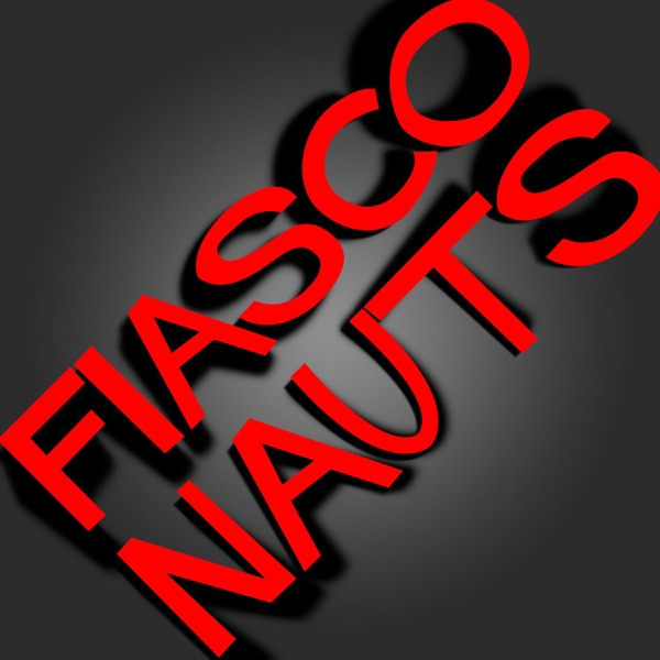 Fiasconauts
