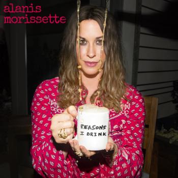 Alanis Morissette Reasons I Drink Alanis Morissette album songs, reviews, credits