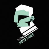 I'll Stay - Jasper Tygner