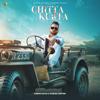 Chitta Kurta feat Gurlej Akhtar - Karan Aujla mp3