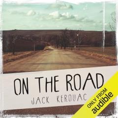 On the Road (Unabridged)
