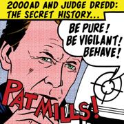 Be Pure! Be Vigilant! Behave!: 2000AD and Judge Dredd: The Secret History (Unabridged)