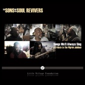 The Sons Of The Soul Revivers - Step Out
