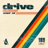 Sink In - Drive