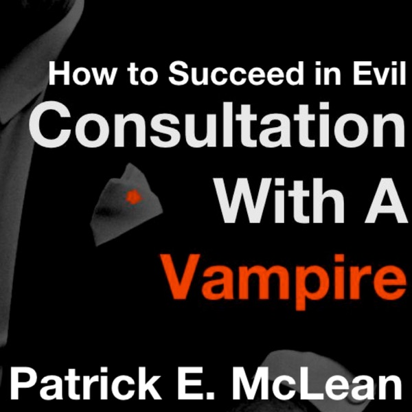 How To Succeed in Evil - Consultation with Vampire