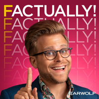 Factually! with Adam Conover podcast