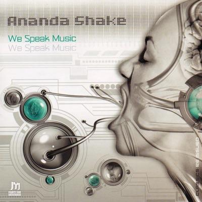 We Speak Music - Ananda Shake