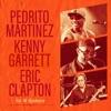 Yo Si Quiero (feat. Eric Clapton & Kenny Garrett) - Single, Pedrito Martinez