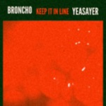 BRONCHO - Keep It in Line (Yeasayer Remix)