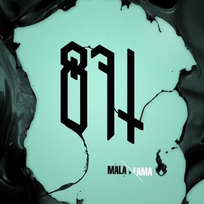 Mala Fama - 871 Crew
