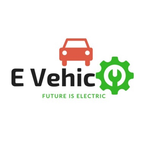 E Vehic - Electric Vehicle is The Future