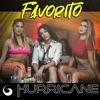 Hurricane - Favorito