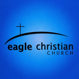 Eagle Christian Church: A Prayer for Endurance on Apple Podcasts