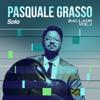 Pasquale Grasso - Solo Ballads, Vol. 1 - EP  artwork