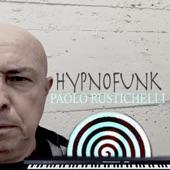 Paolo Rustichelli - Hypnofunk