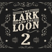 The Lark and the Loon - Pack Your Suitcase