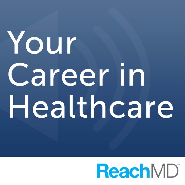 Your Career In Healthcare – Podcast – Podtail