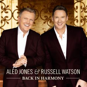 Aled Jones & Russell Watson - Back in Harmony