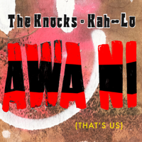 The Knocks & Kah-Lo
