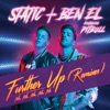 Further Up (Na, Na, Na, Na, Na) [Remixes] [feat. Pitbull] - Single, Static & Ben El