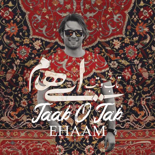 Ehaam - Taab O Tab
