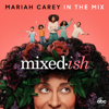 In the Mix - Mariah Carey