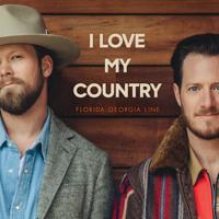 Album I Love My Country - Florida Georgia Line