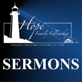 HOPE Family Fellowship Sermons: Marriage / Divorce on Apple Podcasts
