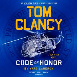 Tom Clancy Code of Honor (Unabridged) - Marc Cameron MP3 Download