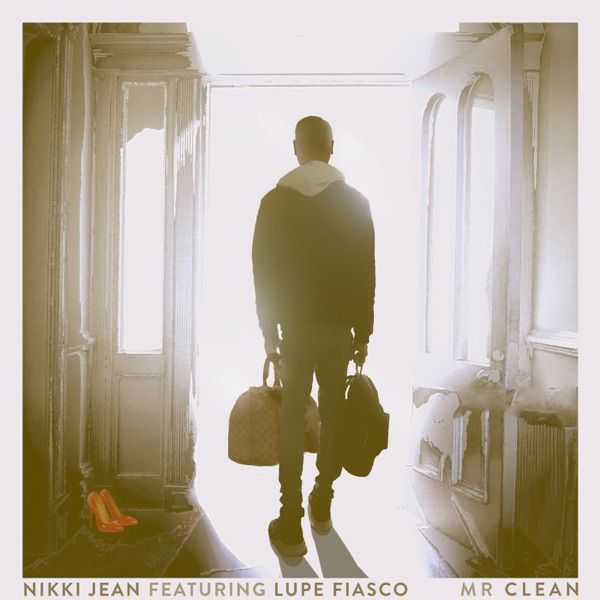 Mr Clean (feat. Lupe Fiasco) - Single
