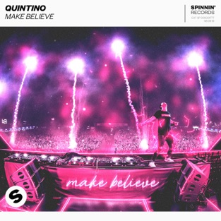 Quintino – Make Believe – Single [iTunes Plus AAC M4A]