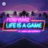 Psyko Punkz - Life Is a Game (feat. Adosa & Mongoose) [Extended Mix] artwork