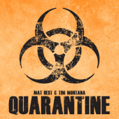 Quarantine - Mat Best & Tim Montana