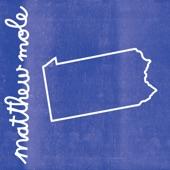 Matthew Mole - Pennsylvania