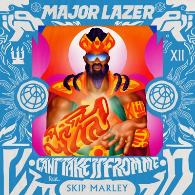 Can't Take It from Me (feat. Skip Marley) - Single - Major Lazer