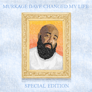 Murkage Dave - Murkage Dave Changed My Life: Special Edition