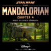 Ludwig Göransson - The Mandalorian: Chapter 4 (Original Score)  artwork